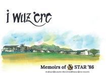 I Wuz 'Ere: Memoirs Of Star '86